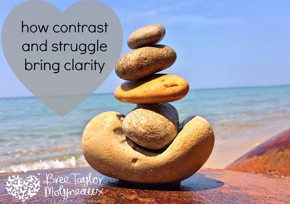 How contrast and struggle bring clarity