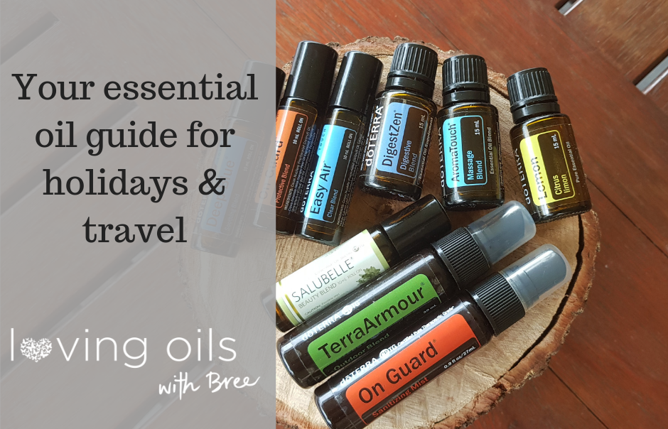 Your essential oil guide for holiday and travel