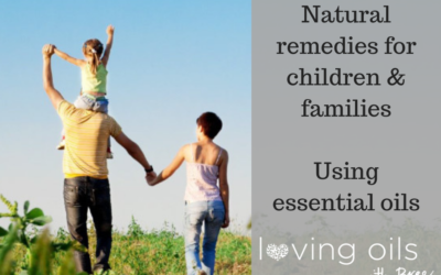 Natural remedies for children and families using essential oils