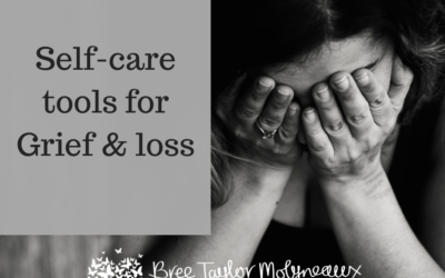Self-care survival tools for Grief & loss